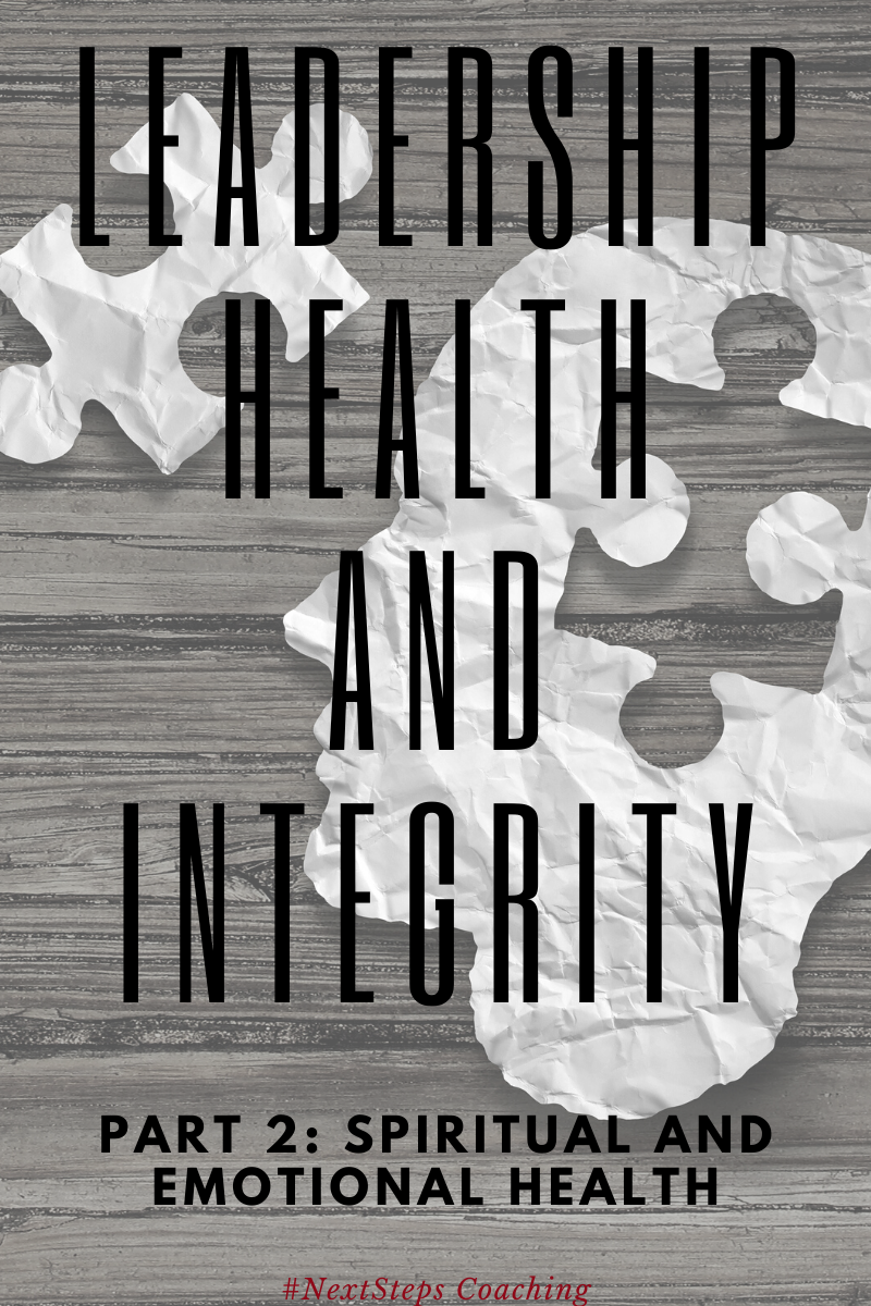 Blog Post Title: Leadership Health and Integrity Part 2